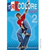 Tricolore Total 2 Student Book by Michael Spencer, Heather Mascie-Taylor, Sylvia Honnor (Paperback, 2009)