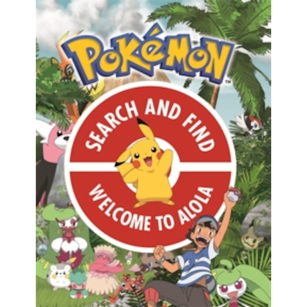 The Official Pokemon Search and Find: Welcome to Alola