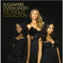 Sugababes Overloaded The Singles Collection CD