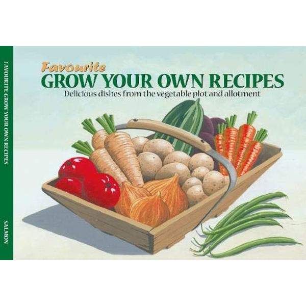 Salmon Favourite Grow Your Own recipes  Paperback / softback 2017