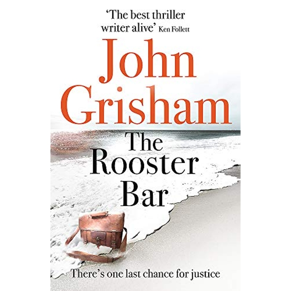 The Rooster Bar: The New York Times and Sunday Times Number One Bestseller by John Grisham (2018, Paperback)