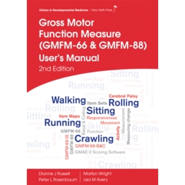 Gross Motor Function Measure (Gmfm-66 & Gmfm-88)  User's Manual, 2E