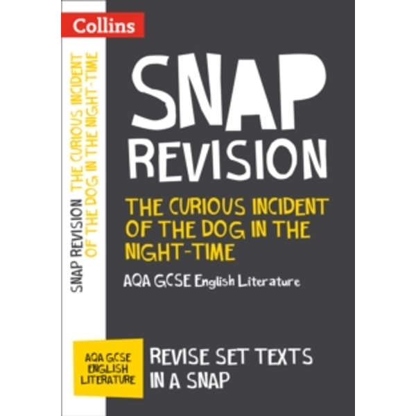 The Curious Incident of the Dog in the Night-time: AQA GCSE English Literature Text Guide (Paperback, 2017)