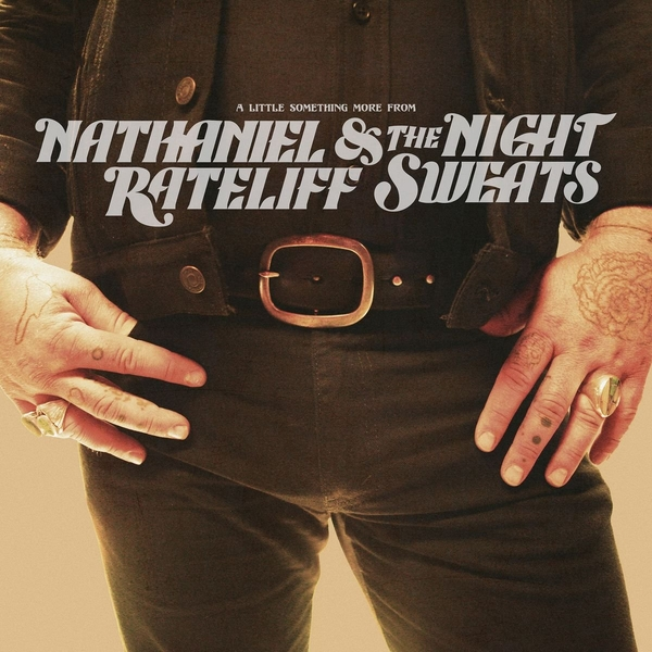 Nathaniel Rateliff & The Night - A Little Something More From Vinyl