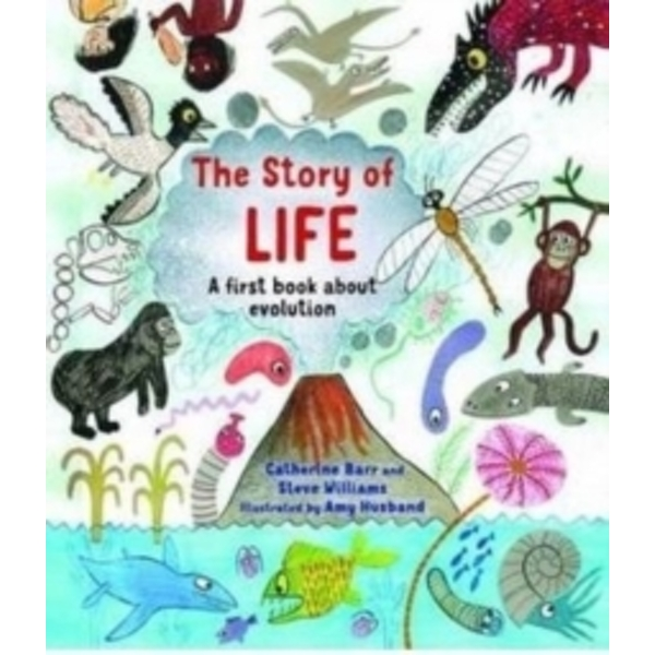 The Story of Life : A First Book about Evolution (Hardback, 2015)