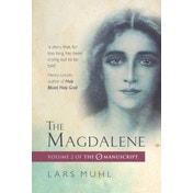 The Magdalene : The O Manucript Volume II