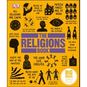 The Religions Book : Big Ideas Simply Explained