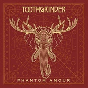Toothgrinder - Phantom Amour CD