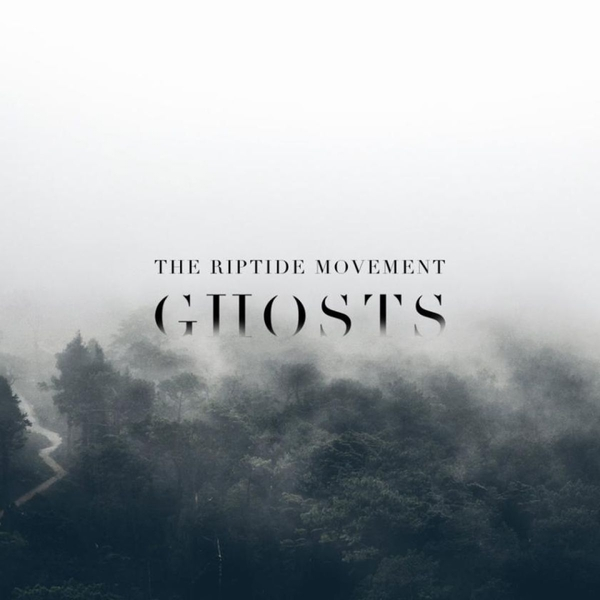 The Riptide Movement - Ghosts CD