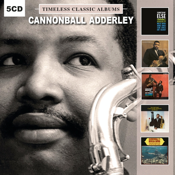 Cannonball Adderley - Timeless Classic Albums CD