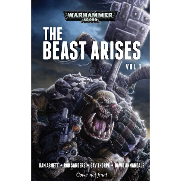 Warhammer 40,000 The Beast Arises: Volume 1 Paperback – 28 Feb 2019
