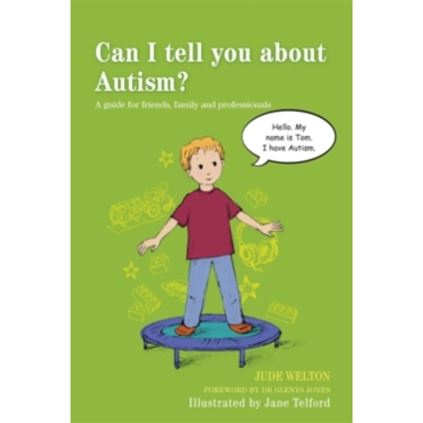 Can I Tell You About Autism? : A Guide for Friends, Family and Professionals