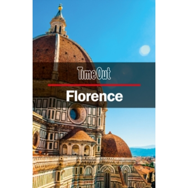 Time Out Florence City Guide : Travel Guide with pull-out map