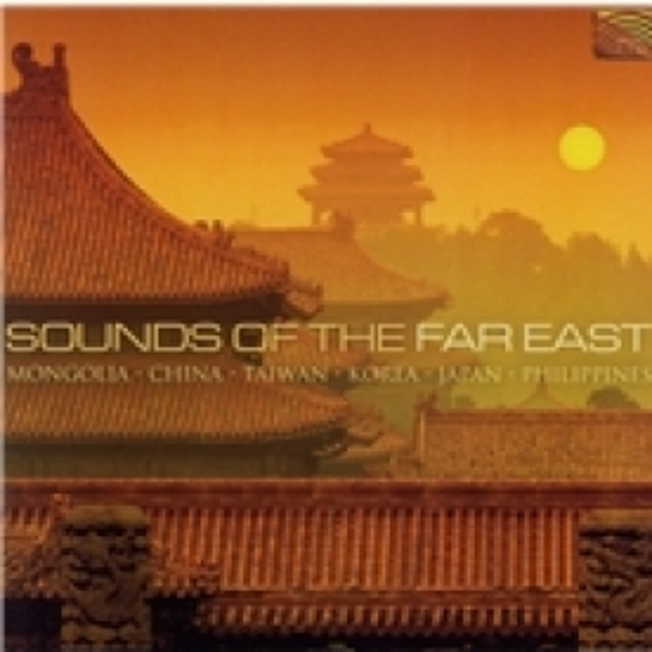 Sounds Of The Far East CD