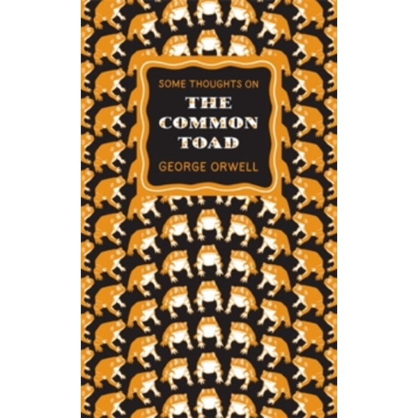 Some Thoughts on the Common Toad by George Orwell (Paperback, 2010)