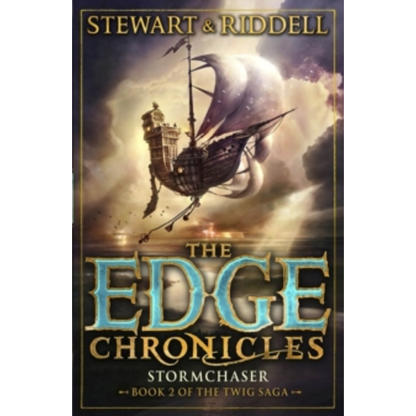 The Edge Chronicles 5: Stormchaser: Second Book of Twig by Paul Stewart, Chris Riddell (Paperback, 2014)