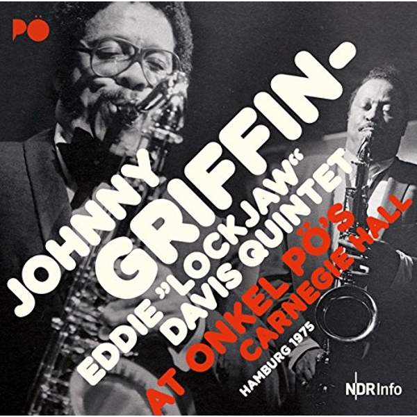 Johnny Griffin & Eddie Lockjaw Davis - At Onkel Po's Carnegie Hall Hamburg 1975 Vinyl