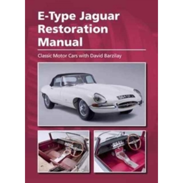 E-Type Jaguar Restoration Manual by The Crowood Press Ltd (Hardback, 2017)