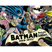 Batman  The Silver Age Newspaper Comics: Volume 3: 1969-1972