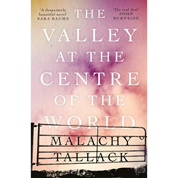 The Valley at the Centre of the World  Paperback / softback 2019