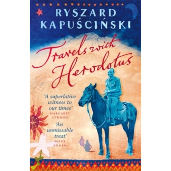 Travels with Herodotus by Ryszard Kapuscinski (Paperback, 2008)