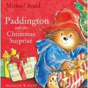 Paddington and the Christmas Surprise by Michael Bond (Paperback, 2008)