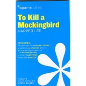 To Kill a Mockingbird SparkNotes Literature Guide by Spark Notes (Paperback, 2014)
