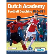 SoccerTutor Dutch Academy Football Coaching U10-11 Book