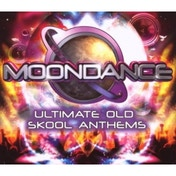 Various Artists - Moondance - Ultimate Old Skool Anthems CD