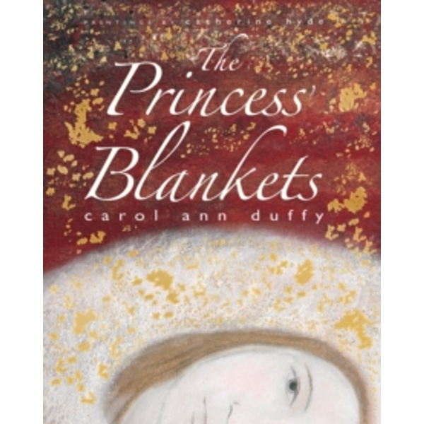The Princess Blankets by Carol Ann Duffy (Paperback, 2013)
