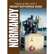 Major and Mrs Holt's Pocket Battlefield Guide to D-Day Normandy Landing Beaches by Major and Mrs Holt (Paperback, 2009)