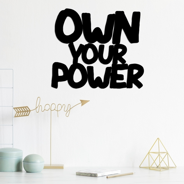 Own Your Power Black Decorative Metal Wall Accessory