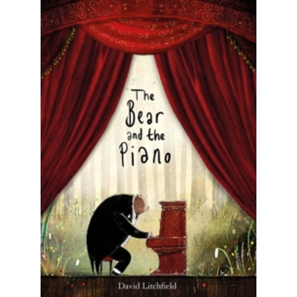 The Bear and the Piano by David Litchfield (Paperback, 2016)