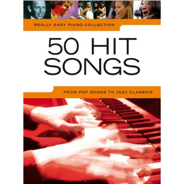 Really Easy Piano Collection: 50 Hit Songs by Music Sales Ltd (Paperback, 2010)