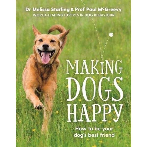 Making Dogs Happy  Paperback / softback 2018