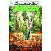 Green Arrow HC Vol 01 Into The Woods