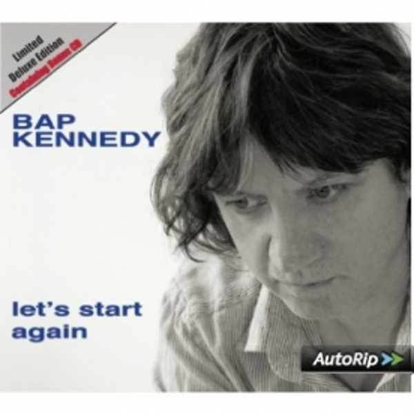 Bap Kennedy - Let's Start Again Deluxe Edition CD