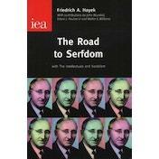 The Road to Serfdom by Friedrich (Paperback, 2005)