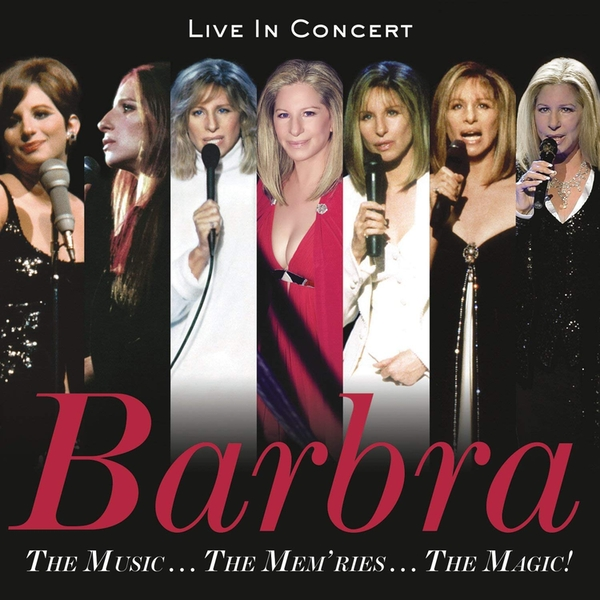 Barbra Streisand - Live in Concert - The Music...The Mem'ries...The Magic! CD
