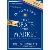 The Little Book That Still Beats the Market by Joel Greenblatt (Hardback, 2010)