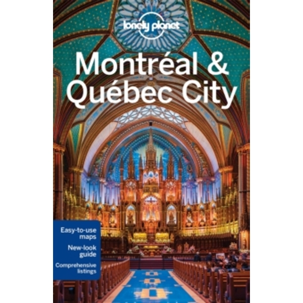 Lonely Planet Montreal & Quebec City by Gregor Clark, Lonely Planet, Regis St. Louis (Paperback, 2015)