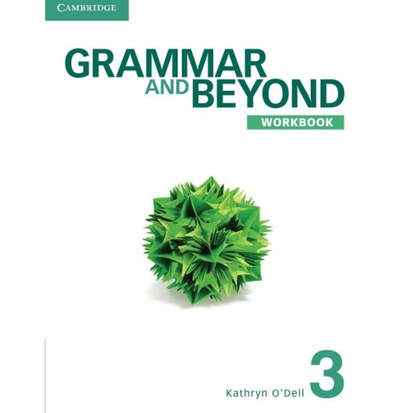 Grammar and Beyond Level 3 Workbook by Kathryn O'Dell, Phyllis L. Lim (Paperback, 2012)