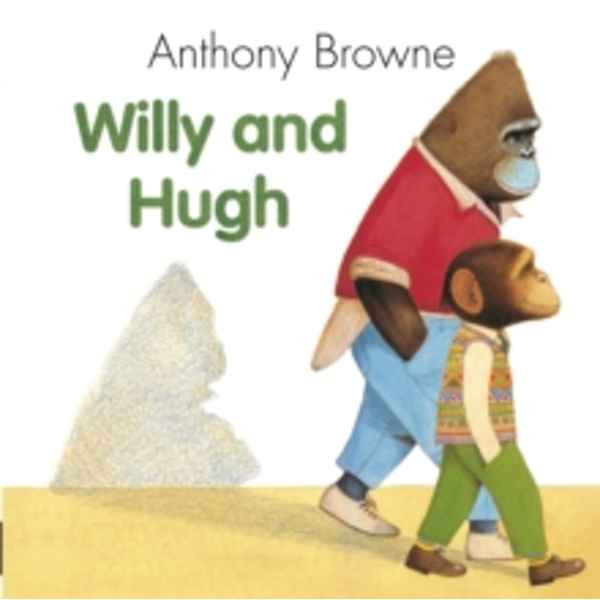 Willy And Hugh by Anthony Browne (Paperback, 1992)
