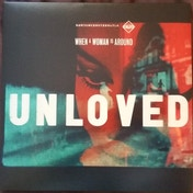 Unloved - When A Woman Is Around Vinyl