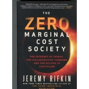 The Zero Marginal Cost Society by Jeremy Rifkin (Paperback, 2015)