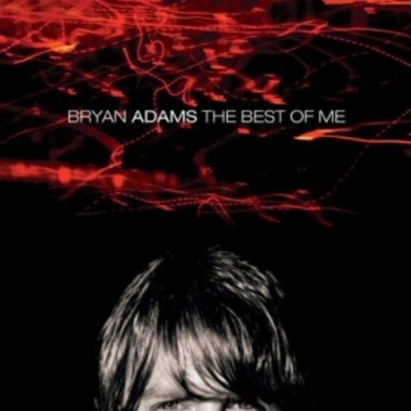 Bryan Adams The Best Of Me CD