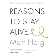 Reasons to Stay Alive by Matt Haig (2015,Paperback,)