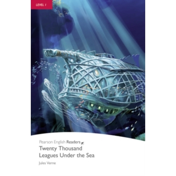 Level 1: 20,000 Leagues Under the Sea (Pearson English Graded Readers) Paperback