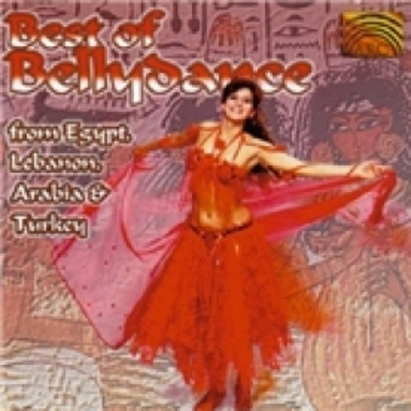 The Best Of Bellydance from Egypt Lebanon Arabia & Turkey