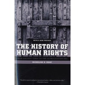 The History of Human Rights: From Ancient Times to the Globalization Era by Micheline R. Ishay (Paperback, 2008)